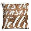 Artist Lane Tis the Season Cushion Cover
