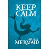 Marmont Hill 'Keep Calm Mermaid III' by Gareth Clegg Typography on Wrapped Canvas in Aqua