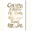 Oliver Gal 'Coffee and Wine' Textual Art on Canvas