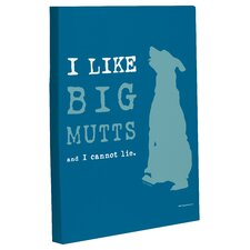 Doggy Decor I Like Big Mutts Graphic Art on Wrapped Canvas
