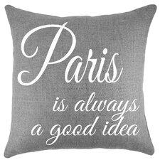 Paris Is Always a Good Idea Burlap Throw Pillow