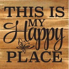 This is My Happy Place Textual Art Plaque