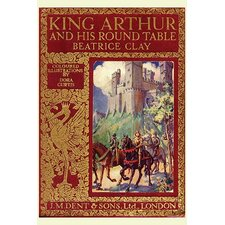 'King Arthur and His Round Table' by Beatrice Clay Vintage Advertisement