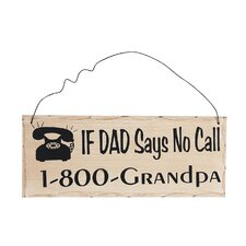 """If Dad Says No…"" Wall Décor"