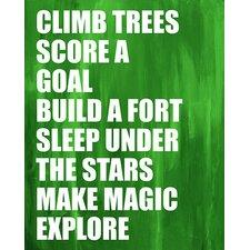 Dream a Little Dream 'Climb Trees' by Liz Clay Textual Art on Canvas