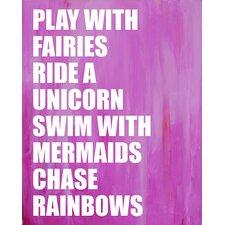 Dream a Little Dream 'Play with Fairies' by Liz Clay Textual Art on Canvas