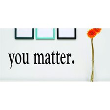 Price You Matter Wall Decal by Design With Vinyl Customer Review