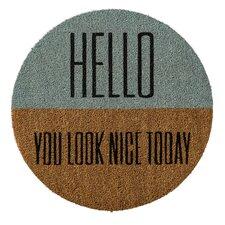"""""""Hello You Look…"""" Doormat"""