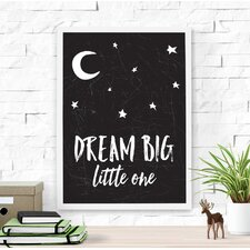 Dream Big Little One Framed Art