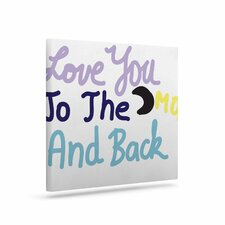 Love You to the Moon and Back' Textual Art on Canvas by East Urban Home