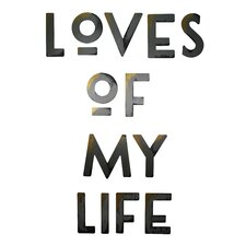 Loves of my Life Wall Decor  by Letter2Word
