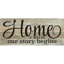 'Home is Where Our Story Begins' Textual Art on Wood in Brown