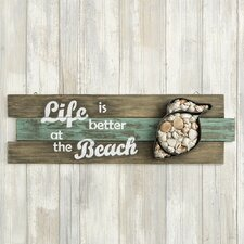 Life is Better at the Beach Wall Décor