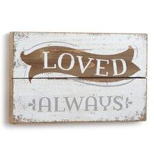 Loved Always' Textual Art on Wood by DEMDACO