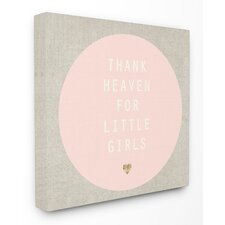 Thank Heaven for Little Girls Pink and Tan Framed Giclee Texturized Art
