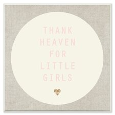Thank Heaven For Little Girls Cream and Pink Wall Plaque