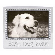 """Best Dog Ever"" Picture Frame"