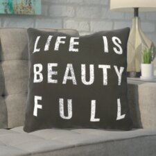 Wilkinson Life Is Beauty Throw Pillow