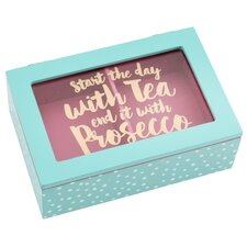 Start the Day with Tea End it with Prosecco Tea Bag Box
