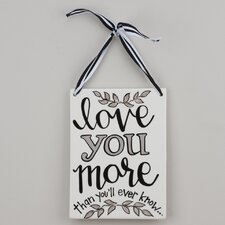 Love You More Wall D?cor by Glory Haus