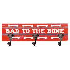 Bad to the Bone 3 Hook  Wall Mounted Coat Rack by Artehouse LLC