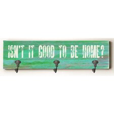 Isn't It Good to Be Home Solid Wood Wall Mounted Coat Rack by Zipcode Design