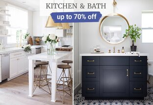 Up to 70% off Kitchen & Bath