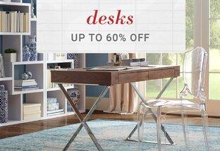 Desks up to 60% Off