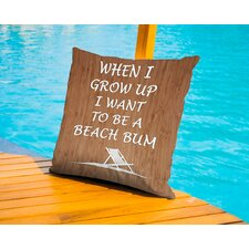 When I Grow Up Beach Bum Outdoor Throw Pillow