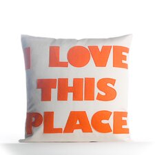 Lovely I Love This Place Outdoor Throw Pillow