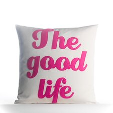 The Good Life Outdoor Throw Pillow