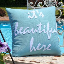 It's Beautiful Here Outdoor Throw Pillow