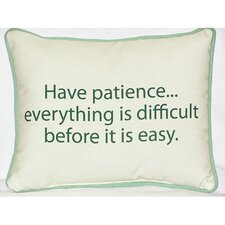 Thoughts for the Day Have Patience Indoor/Outdoor Lumbar Pillow
