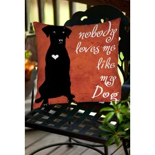 Nobody Loves Me Like My Dog Indoor/Outdoor Throw Pillow