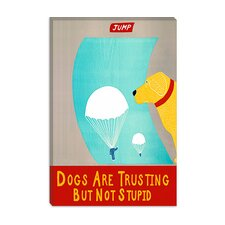 Dogs Are Trusting But Not Stupid by Stephen Huneck Graphic Art on Wrapped Canvas