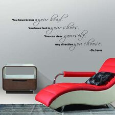 You Have Brains in Your Head Wall Decal