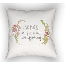 Sale Groton Nanas Are Just Moms With Frosting Indoor/Outdoor Throw Pillow