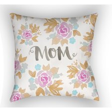 Tatham Mom Floral Indoor/Outdoor Throw Pillow