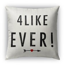 4 Like Ever Burlap Indoor/Outdoor Throw Pillow