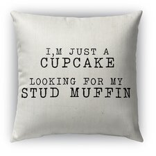 Comparison Cupcake Looking for My Stud Muffin Burlap Indoor/Outdoor Throw Pillow