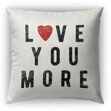 Love You More Burlap Indoor/Outdoor Throw Pillow